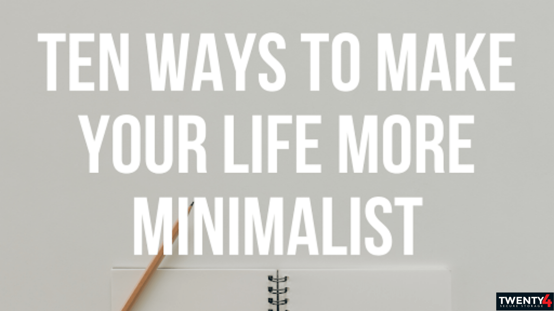10 Easy Ways to Live a More Minimalist Life and The Benefits