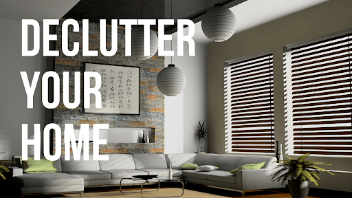 1. declutter your home