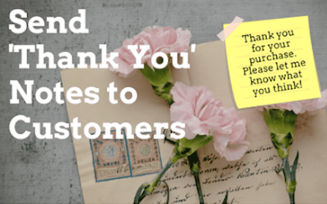 send thank you notes to customers
