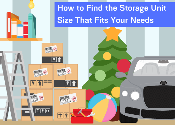 How to Find the Storage Unit Size That Fits Your Needs