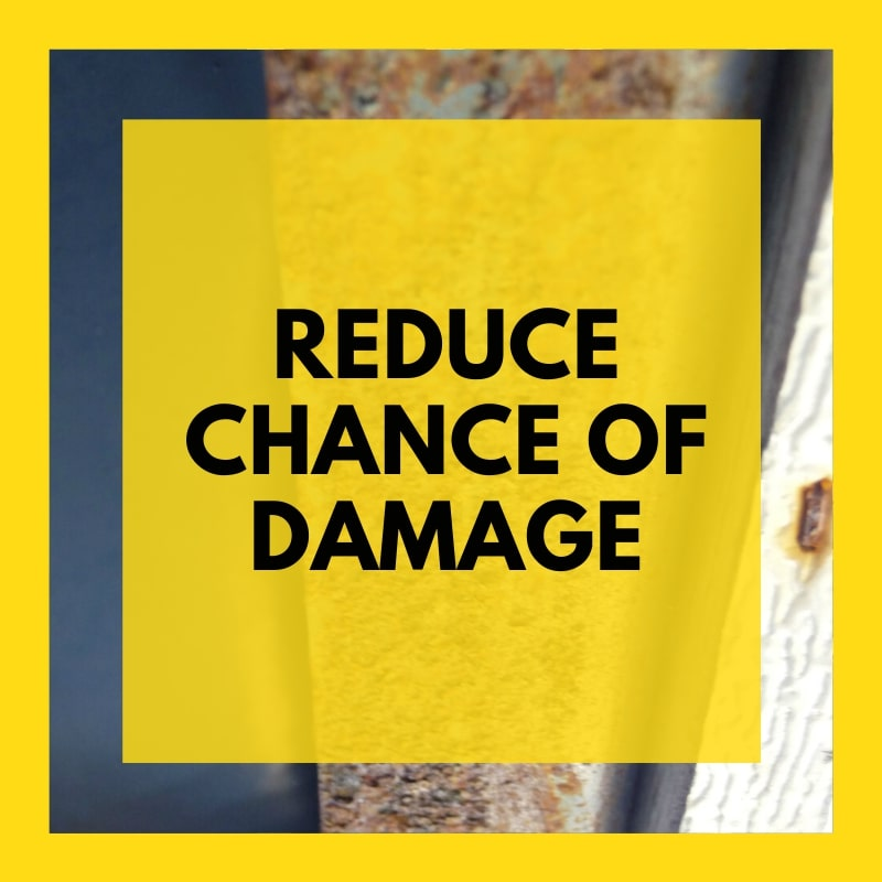 4. Reduce chance of damage