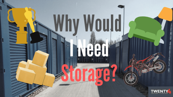 Why Do People Even Use Self-Storage?