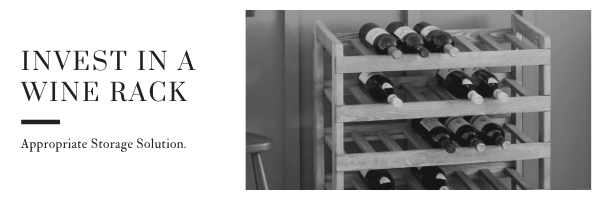 1. Invest in a wine rack