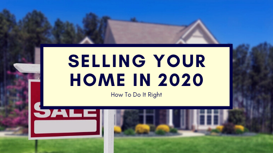 How To Sell Your Home Quickly in 2020