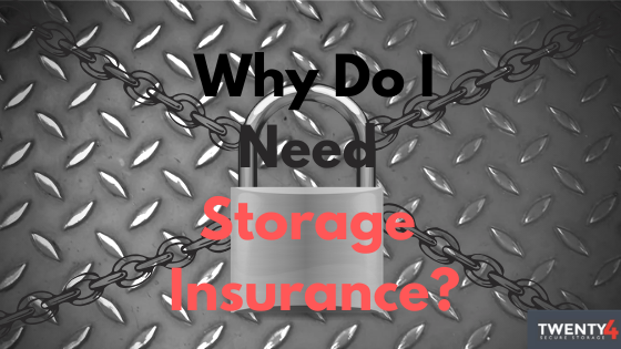 Why We Think Self Storage Insurance Is Crucial